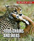 Food Chains and Webs by Andrew Solway (Paperback, 2013)