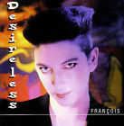 Fran‡ois by Desireless (CD, Oct-2000, Choice Of)