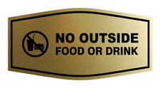 Fancy No Outside Food Or Drink Sign Brushed Gold Small 3 X 6