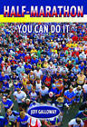 Half-marathon: You Can Do it by Jeff Galloway (Paperback, 2006)