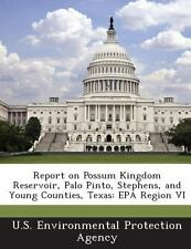 Report on Possum Kingdom Reservoir, Palo Pinto, Stephens, and Young Counties,...