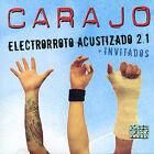 Electrorroto Acustizado 2.1 [Bonus DVD] by Carajo (CD, Feb-2006, Universal Distribution)
