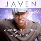 Worship In The Now: Live * by Javen (CD, May-2013, Tyscot Records)