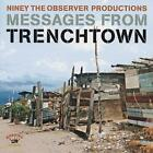 Messages From Trenchtown von Niney The Observer Productions,Various Artists (2012)