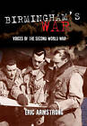 Birmingham's War by Eric Armstrong (Paperback, 2016)