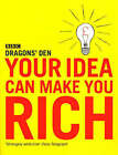 Your Idea Can Make You Rich by Dragons' Den, Evan Davis (Paperback, 2005)