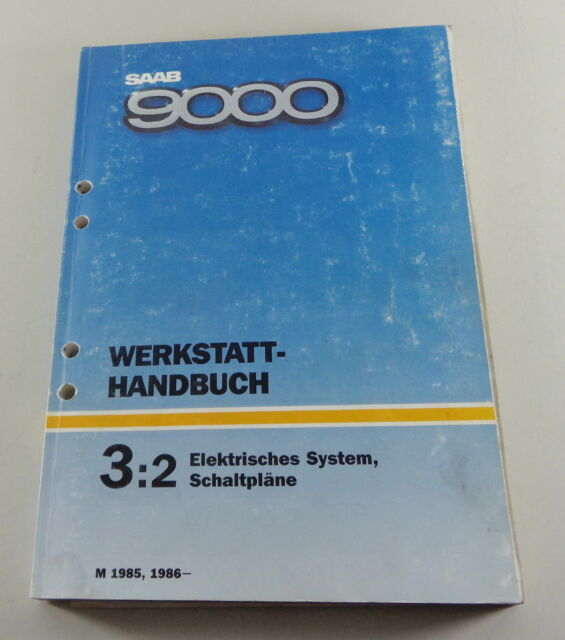 Workshop Manual Saab 9000 Electric Schematics Model Year