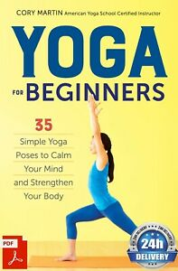 yoga for beginners 35 simple yoga poses to calm your mind