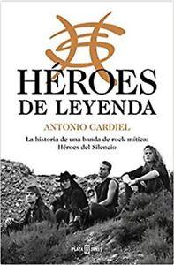 Libro en fisico Héroes de leyenda Héroes del Silencio (Obras diversas)