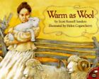 Warm As Wool by Scott Russell Sanders (1998, Picture Book)