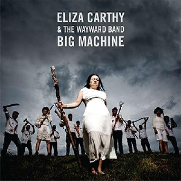 Carthy Eliza & The Wayward Prohibido - Big Machine Nuevo CD