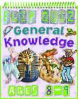 Flip Quiz General Knowledge: Ages 8-9 by Camilla De la Bedoyere (Spiral bound, 2010)