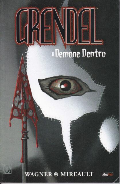 GRENDEL - Il demone dentro ed. Magic Press sconto 50%