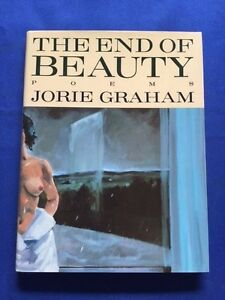 THE-END-OF-BEAUTY-FIRST-EDITION-SIGNED-BY-JORIE-GRAHAM