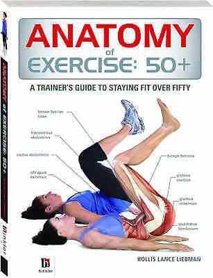 1 of 1 - (Good)-Anatomy of Exercise 50+ (Paperback)-Liebman, Hollis Lance-174352112X