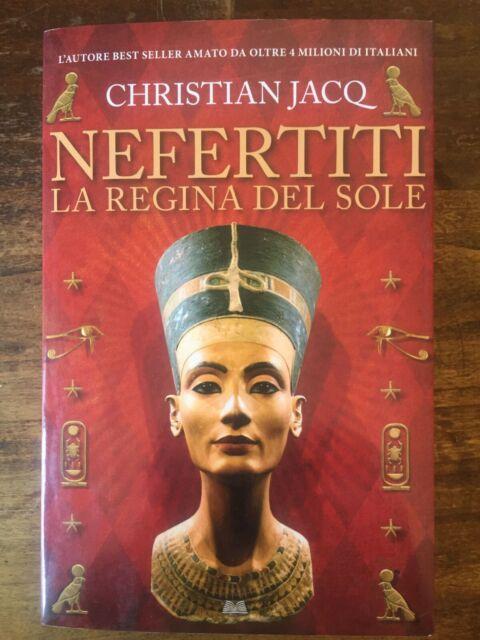 Nefertiti. La regina del sole - CHRISTIAN JACQ