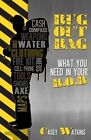 Bug Out Bag: What You Need in Your B.O.B. by Casey Watkins (Paperback / softback, 2013)