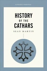 History-of-the-Cathars-Paperback-by-Martin-Sean-Brand-New-Free-shipping-i