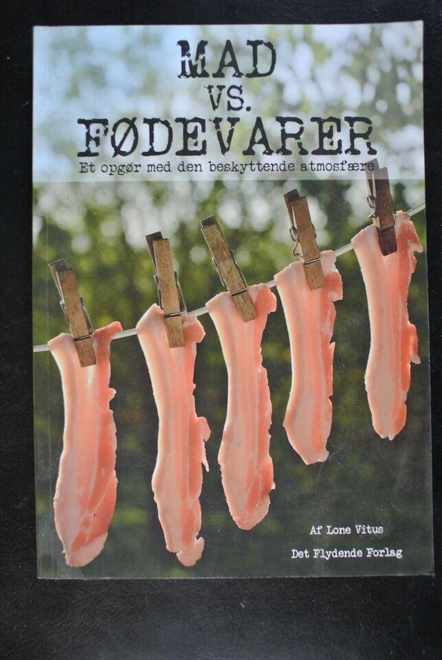 mad vs. fødevarer, lone vitus, emne: mad og vin