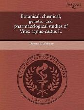 Botanical, chemical, genetic, and pharmacological studies of Vitex agnus-castus