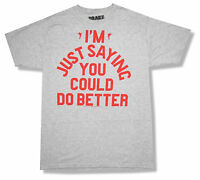 Drake just Saying You Could Do Better Grey Slim T-shirt Official Rapper
