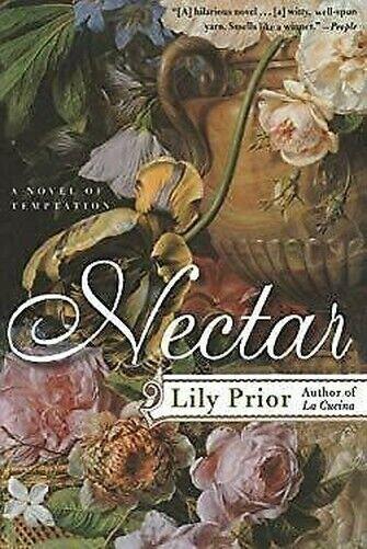 Nectar: A Novel Von Temptation Taschenbuch Lily Prior