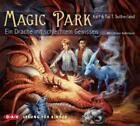 Magic Park 2 - Ein Drache mit schlechtem Gewissen von Tui T. Sutherland und Kari Sutherland (2014)