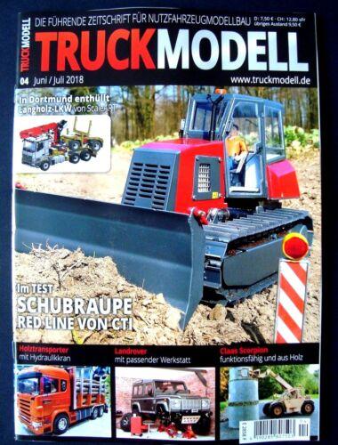 """Top Zustand TruckModell /"""" Nutzfahrzeugmodellbau /"""" 04 Juni// Juli 2018 ungelesen"""