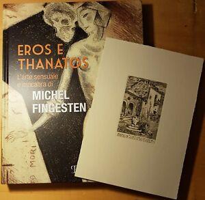 Catalogo mostra Michel Fingesten Sesto Fiorentino G Eros e Thanatos Mirabella