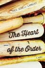 The Heart of the Order by Theo Schell-Lambert (Paperback, 2015)