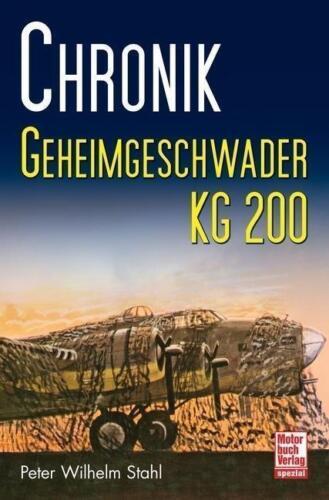 1 von 1 - Chronik Geheimgeschwader KG 200 (FW Condor Beuteflugzeuge B-17 Lancaster) NEU