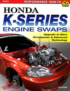 Image Is Loading HONDA K SERIES ENGINE SWAPS BOOK BONK MANUAL