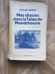 Mes-chasses-dans-la-taiga-de-Mandchourie-par-N-Baikov-chez-Payot-1938