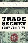 Trade $ecret by Early Van Cleve (Paperback, 2011)