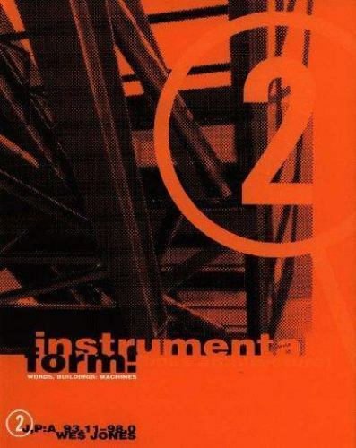 Instrumental Form: [Boss Architecture] Words, Buildings, Machines