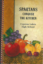 HOUSTON TX 2011 SPARTANS CONQUER THE KITCHEN COOK BOOK CYPRESS LAKES HIGH SCHOOL