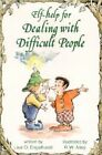 Help for Dealing With Difficult People 9780870293665 by Lisa O Engelhardt