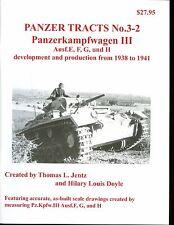 PANZER TRACTS # 3-2, Panzerkampfwagen III Ausf.E, F, G, und H , Jentz, new SB