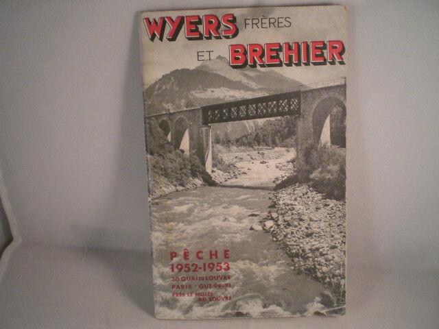 VINTAGE wyers FRERES ET BREHIER Pubblicità pesca catalogo 195253 Stagione
