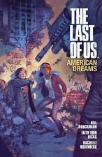 The Last of Us : American Dreams by Neil Druckmann and Faith Erin Hicks...