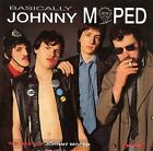 Basically Johnny Moped by Johnny Moped (CD, Sep-1995, Chiswick Records (UK))