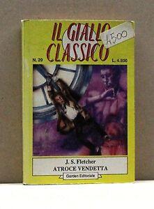 ATROCE-VENDETTA-J-S-Fletcher-Libro-Il-Giallo-Classico-n-29