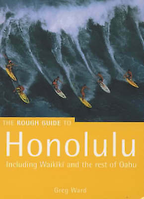 Ward, Greg : The Rough Guide to Honolulu: Including W