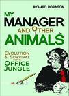 My Manager and Other Animals von Richard Robinson (2014, Taschenbuch)