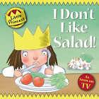 I Don't Like Salad! by Tony Ross (Paperback, 2008)