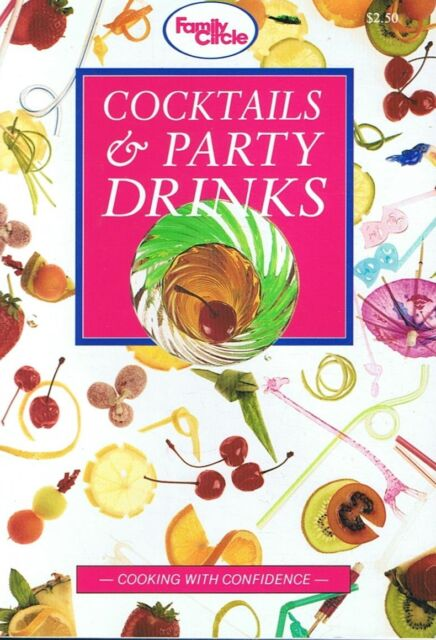 COCKTAILS & PARTY DRINKS - A Family Circle Mini-Cookbook