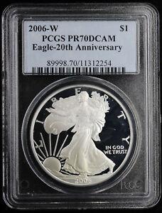 2006 W Proof Silver Eagle PCGS PR 70 DCAM   Blue Label Eagle 20th Anniversary