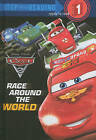 Cars 2: Race Around the World by Susan Amerikaner (Hardback)