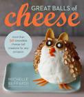 Great Balls of Cheese by M. Buffardi (Hardback, 2013)