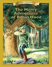 The Merry Adventures of Robin Hood (Bring the Classics to Life: Level 2), Howard